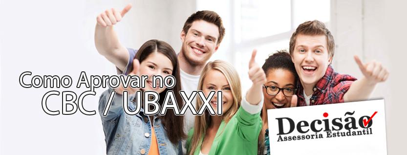 Como Aprovar no CBC / UBAXXI?