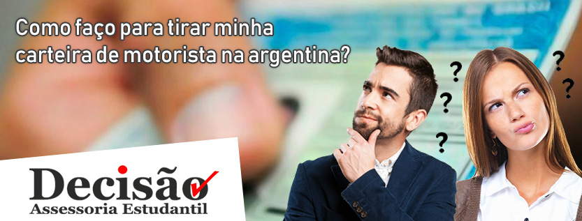 Como faço para tirar minha carteira de motorista na argentina?