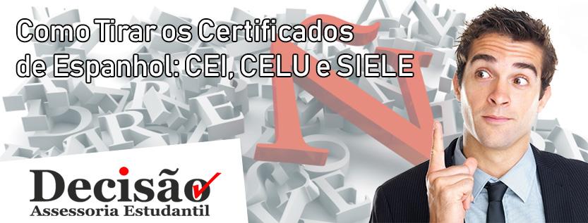 Como Tirar os Certificados de Espanhol: CEI, CELU e SIELE
